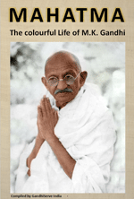 MAHATMA - The Colourful Life of M.K. Gandhi