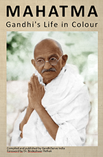 MAHATMA - Gandhis Life in Colour