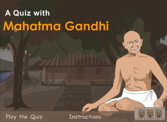 A Quiz with Mahatma Gandhi